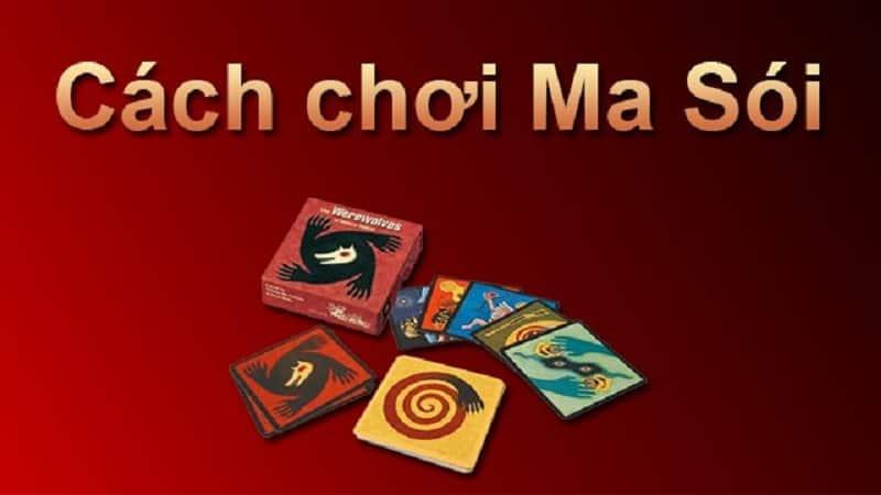 Hướng dẫn chơi bài Ma Sói Ultimate Duluxe Việt hóa chi tiết